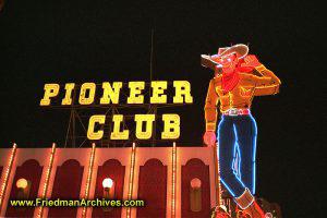 Freemont Street - Pioneer Club